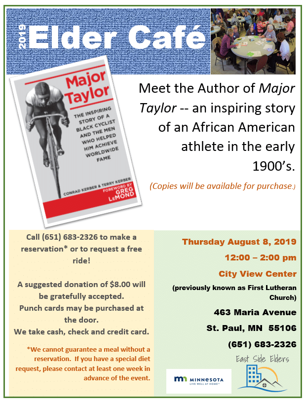 "Elder Cafe Flyer. Image of the book ""Major Taylor"" features a man riding a bicycle."