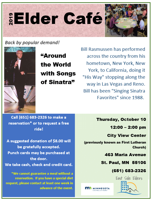Flyer for the October Elder Cafe.  Image of older adults sitting at a table enjoying a meal.  Image of a man singing.  Details for the event can be found in this  post.