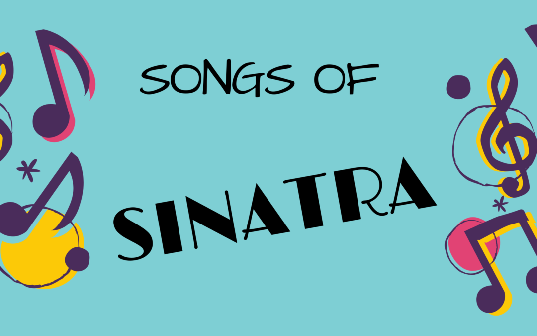 October Elder Cafe:  Songs of Sinatra