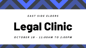 Black and blue geometric border. Text reads: East Side Elders Legal Clinic. October 18 - 11am to 2pm