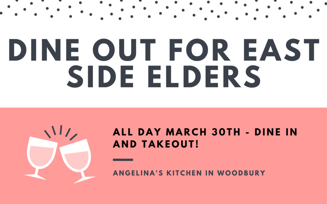 Dine Out for East Side Elders!