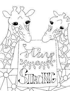 """Drawing of two giraffes holding a sign that says """"Stay Strong"""""""