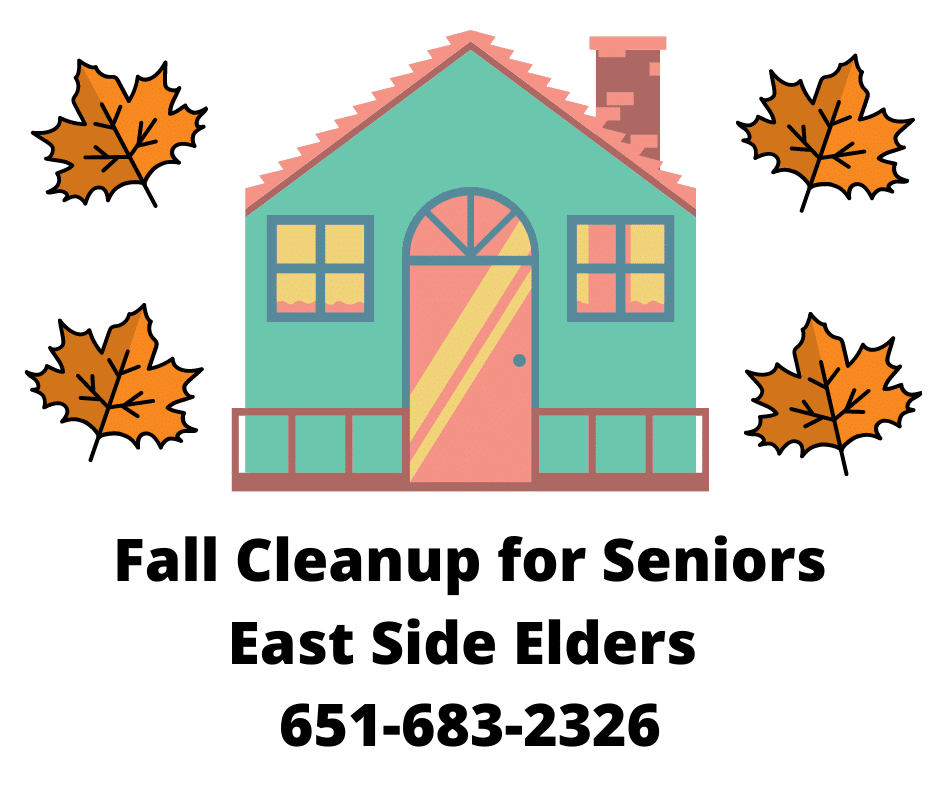 House surrounded by fall leaves. Text reads: Fall cleanup for seniors. East Side Elders 651-683-2326.
