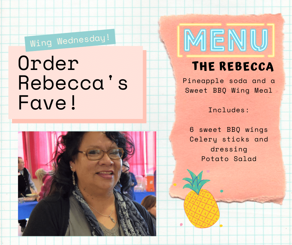 Image of a woman smiling, wearing glasses and scarf. Order board for Rebecca's Fave - a sweet BBQ wing meal and a pineapple soda.