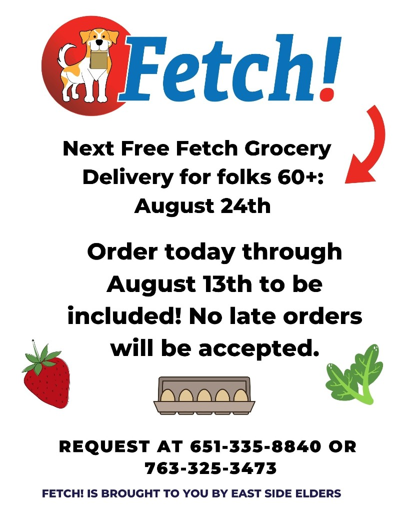 Flier for the August Fetch! program. Fetch! logo features a yellow and white dog holding a paper bag. Also includes an illustrative image of a strawberry, eggs, and leafy greens. Program details included in the body of the post.