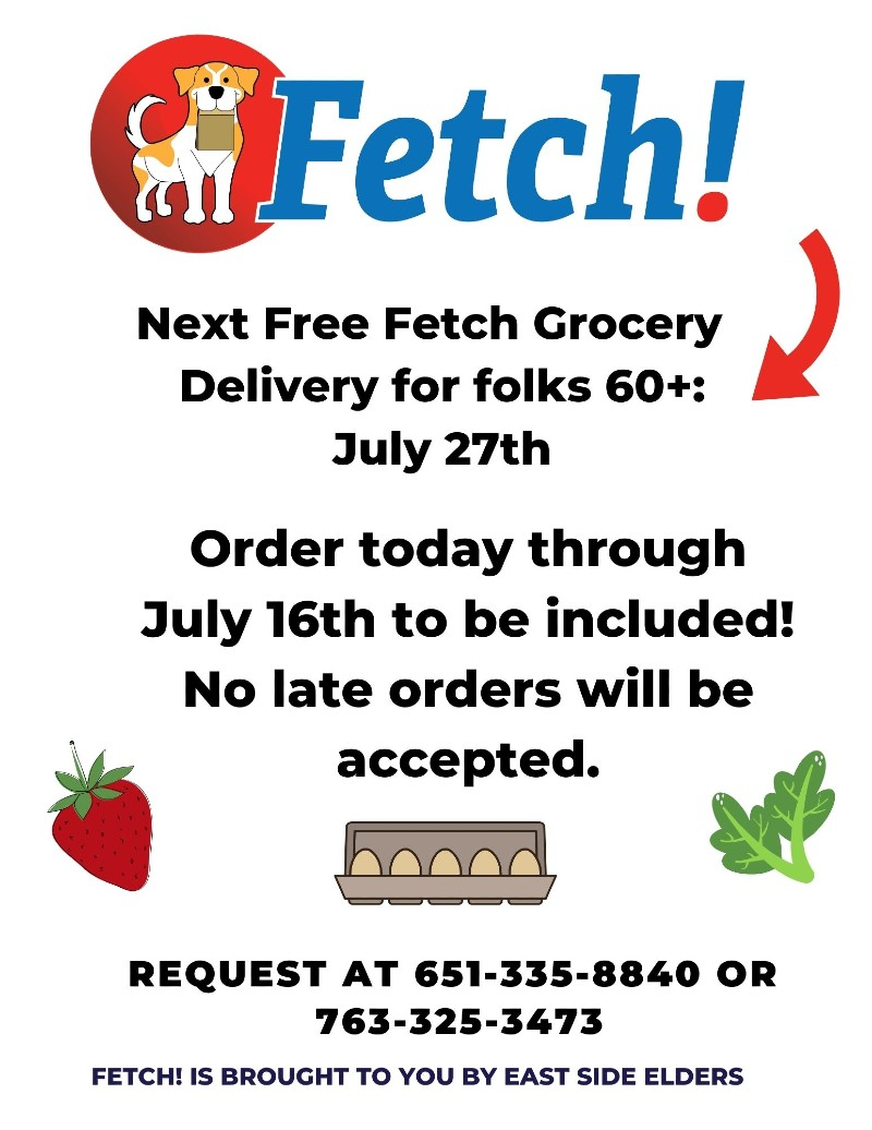 Flier for the July Fetch! program. Fetch! logo features a yellow and white dog holding a paper bag. Also includes an illustrative image of a strawberry, eggs, and leafy greens. Program details included in the body of the post.