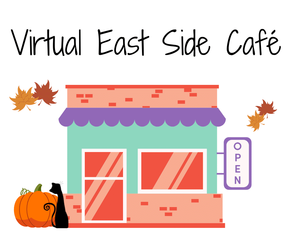 Illustrative image of a café with falling leaves, a pumpkin, and a black cat. Text reads: Virtual East Side Café.