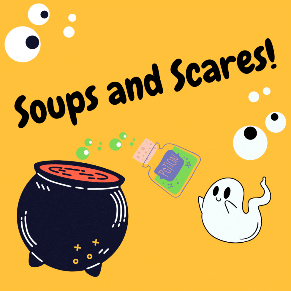 Promo image for the Soups and Scares fundraiser. Yellow background with illustrative images of a ghost adding a potion to a cauldrom.